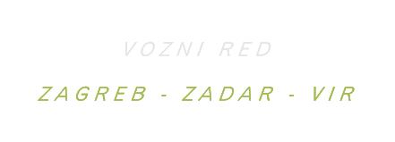 Zagreb Zadar Vir